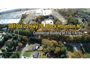 Property for sale at 997 & 999 Old Us 70 Highway, Black Mountain,  North Carolina 28711